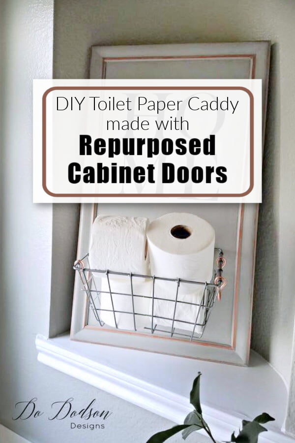 Easy Repurposed Cabinet Doors | Toilet Paper Caddy