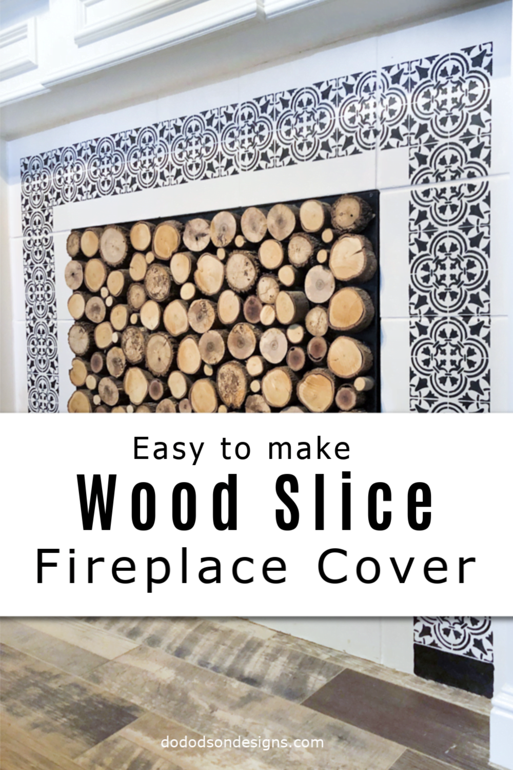 Easy DIY Wood Slice Fireplace Cover Idea