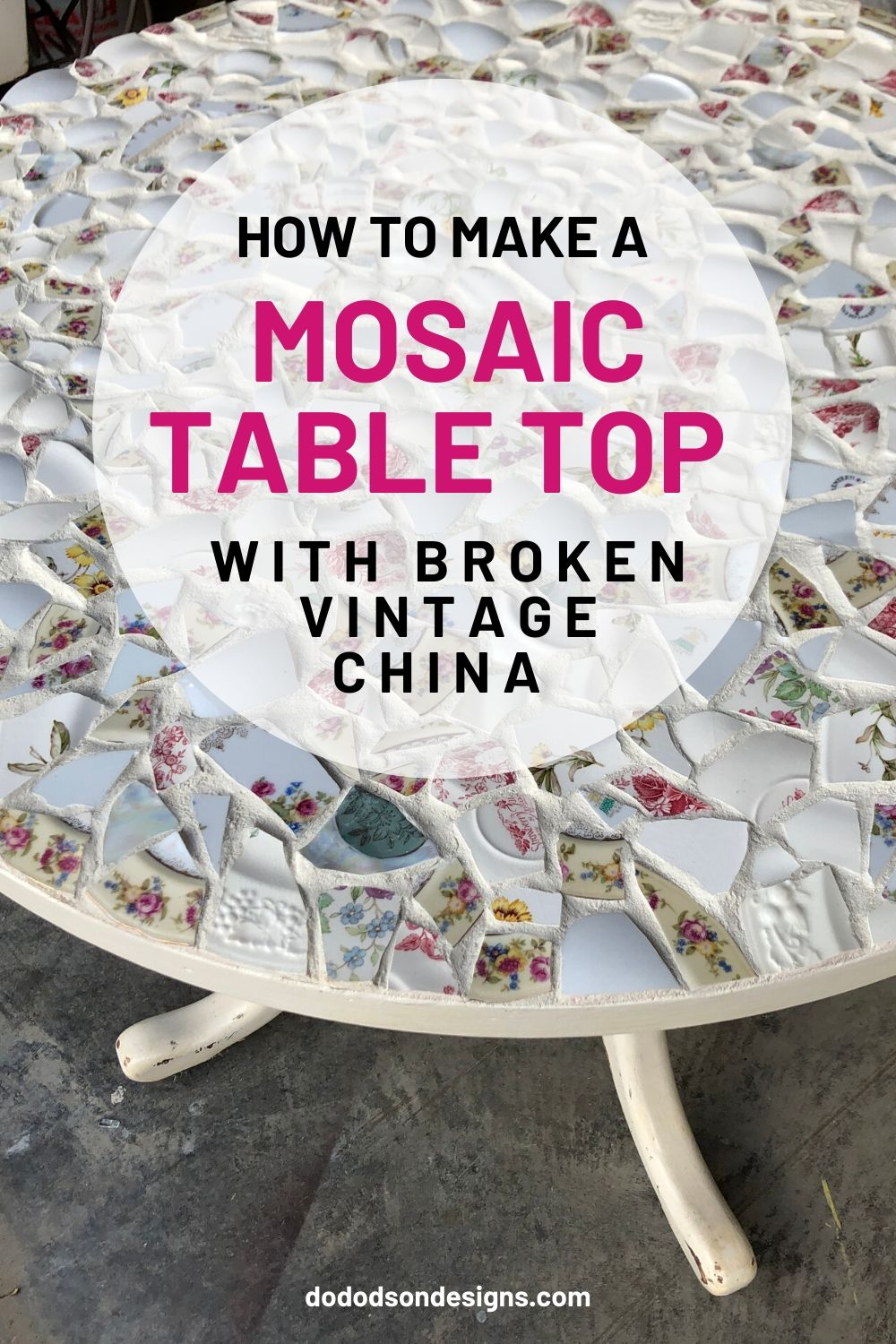 How To Make A Mosaic Table From Grandma's China