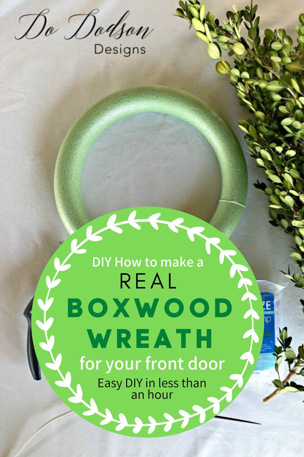 How To Make A Real Boxwood Wreath In Less Than An Hour