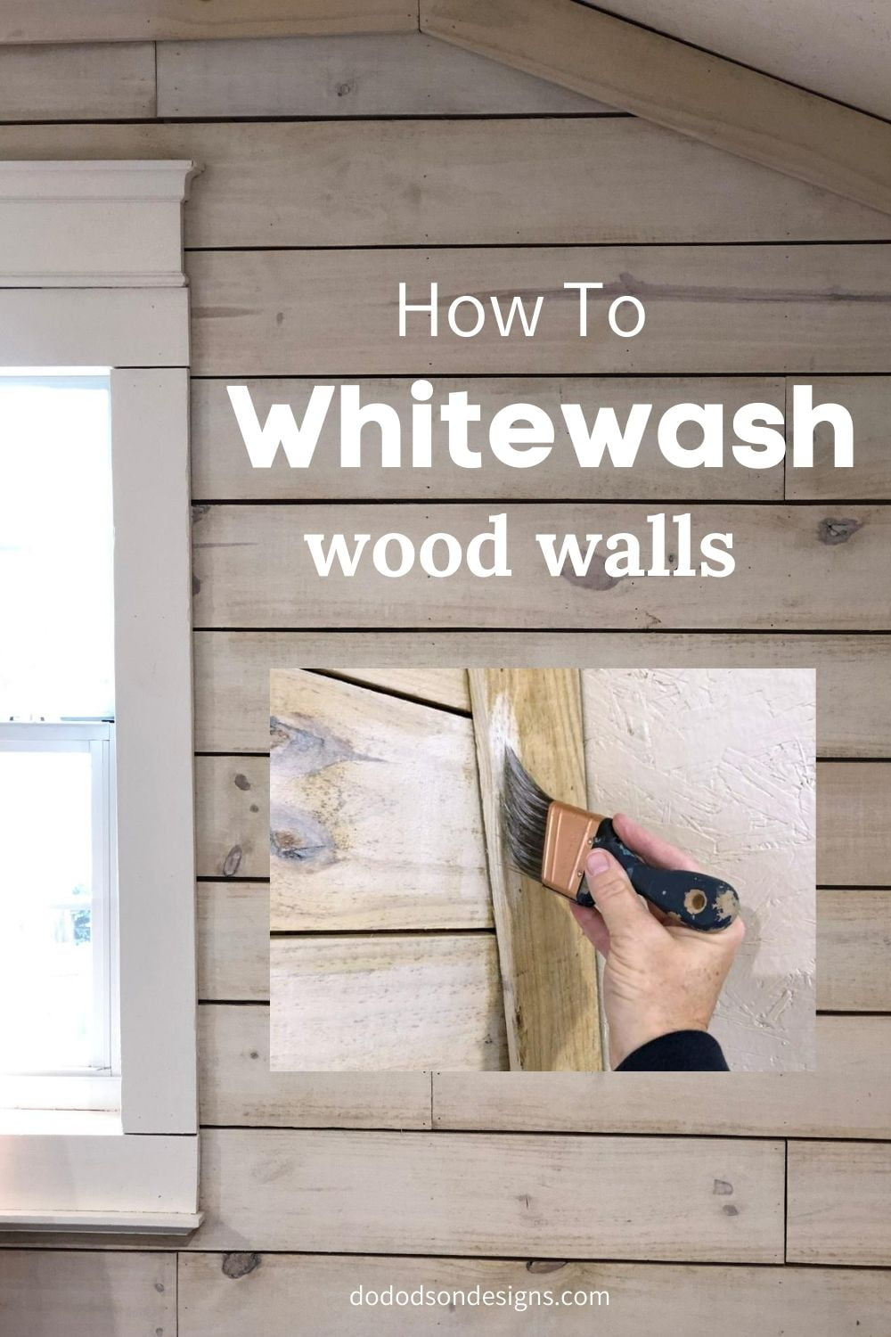 How To Whitewash Wood Walls With Diluted Paint