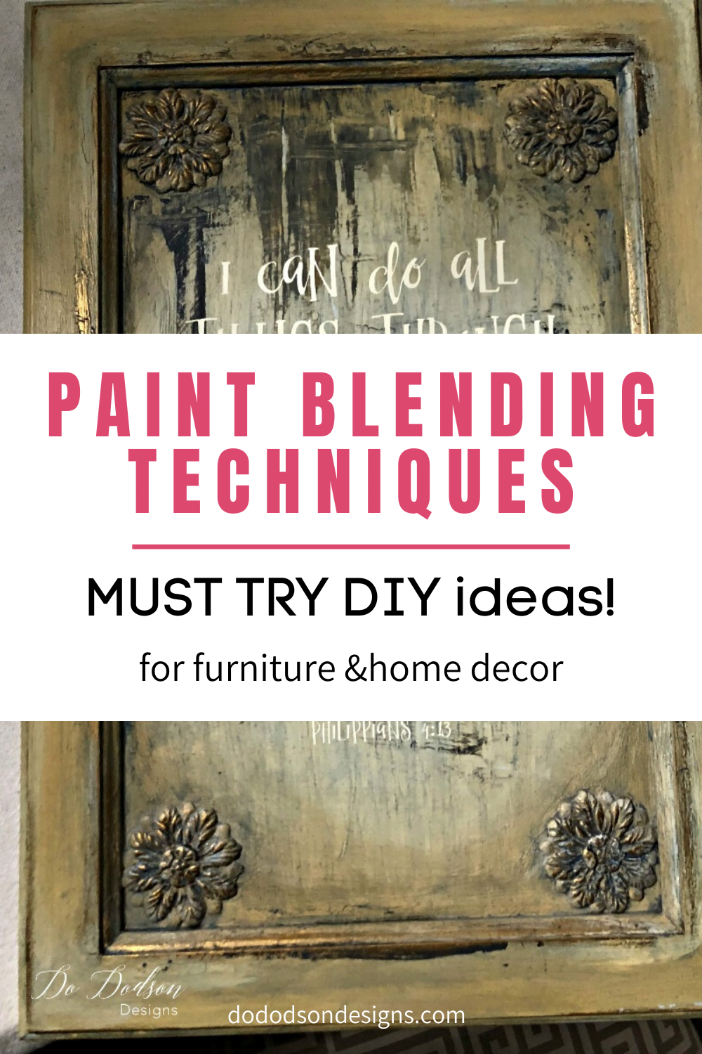 Easy Paint Blending Techniques For Furniture & Home Decor