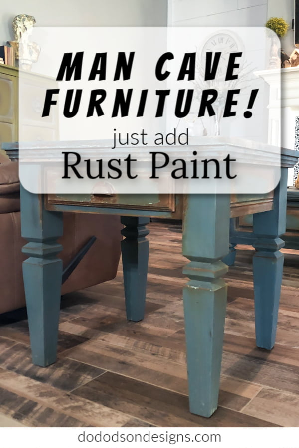 Faux Technique - Man Cave Furniture With Rust Paint