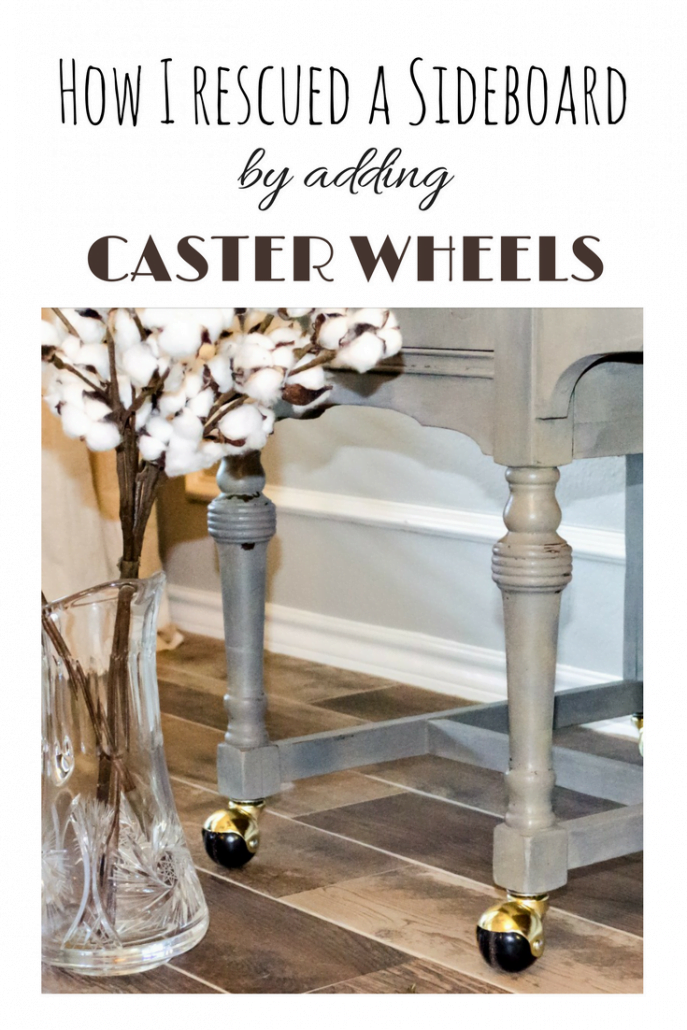 How I rescued a sideboard by adding caster wheels. #dododsondesigns #casterwheels #sideboardrescue #furniturerepair