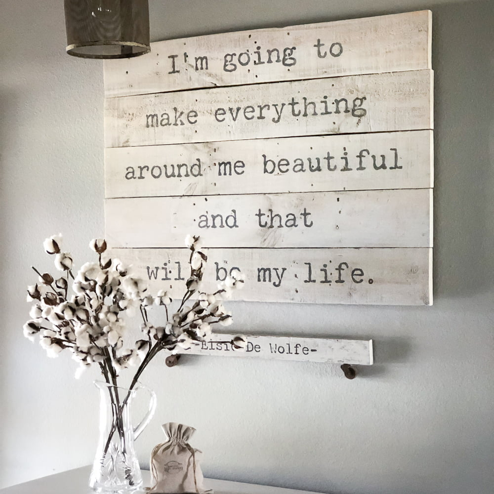 """""""I'm going to make everything around me beautiful and that will be my life."""" This famous quote hangs in the entryway of my home as a reminder that beauty is all around and it's up to me to make it happen. ~Elsie De Wolfe~"""
