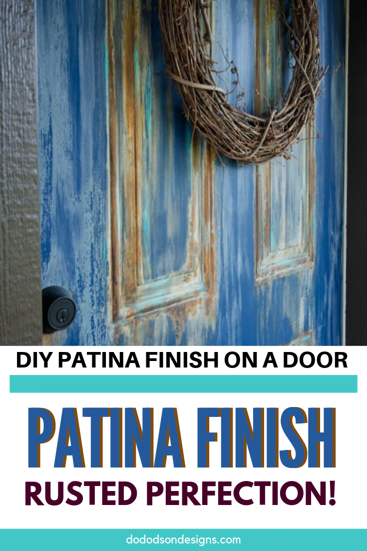 How To Add A Rusty Patina Finish On A Metal Door