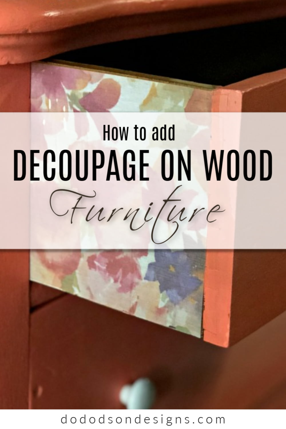 How To Decoupage On Wood Furniture With Wallpaper