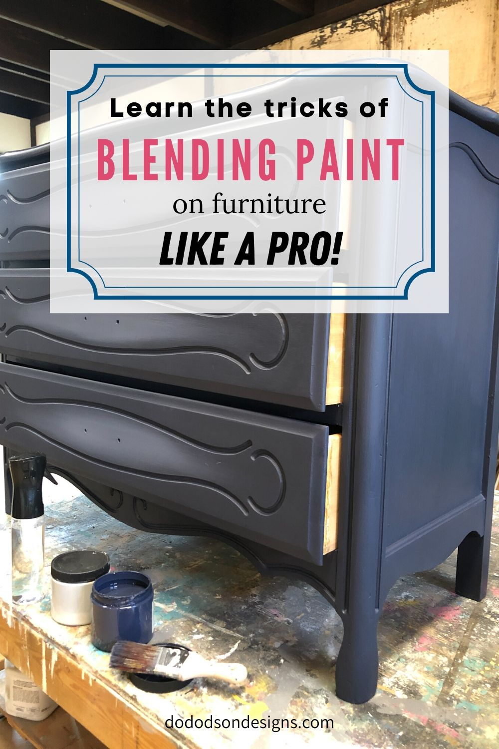 How To Master Blending Paint On Furniture