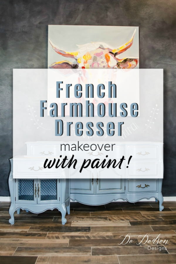 Easy French Farmhouse Dresser Makeover With Paint