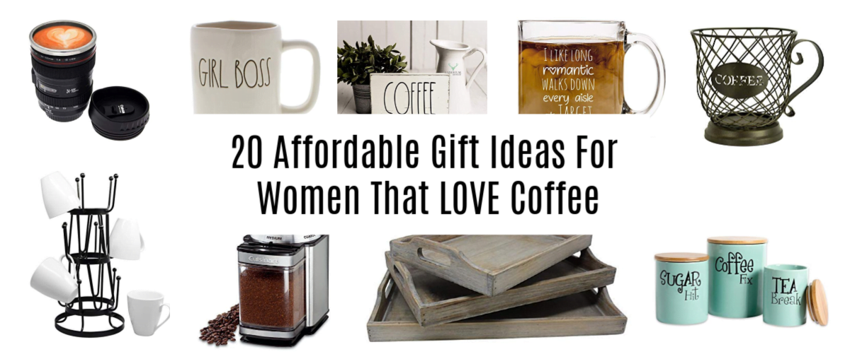 20 Gift Ideas For Women That Love Coffee