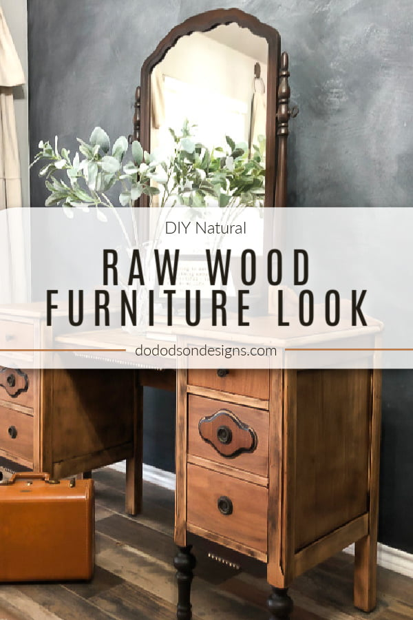 Easy How To DIY Raw Wood Furniture Finish