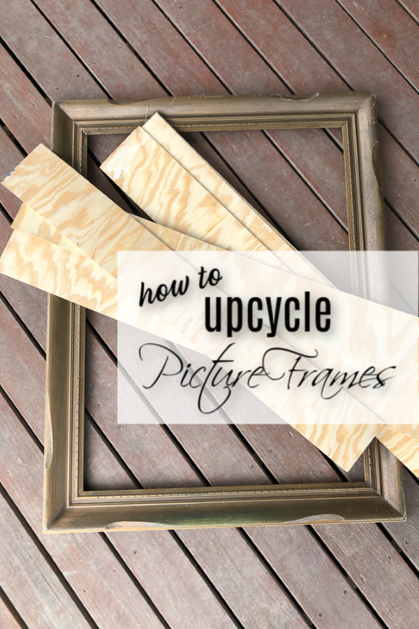 Learn how to upcycle picture frames to create your own unique home decor. I added plywood to this old frame and it turned out so well!