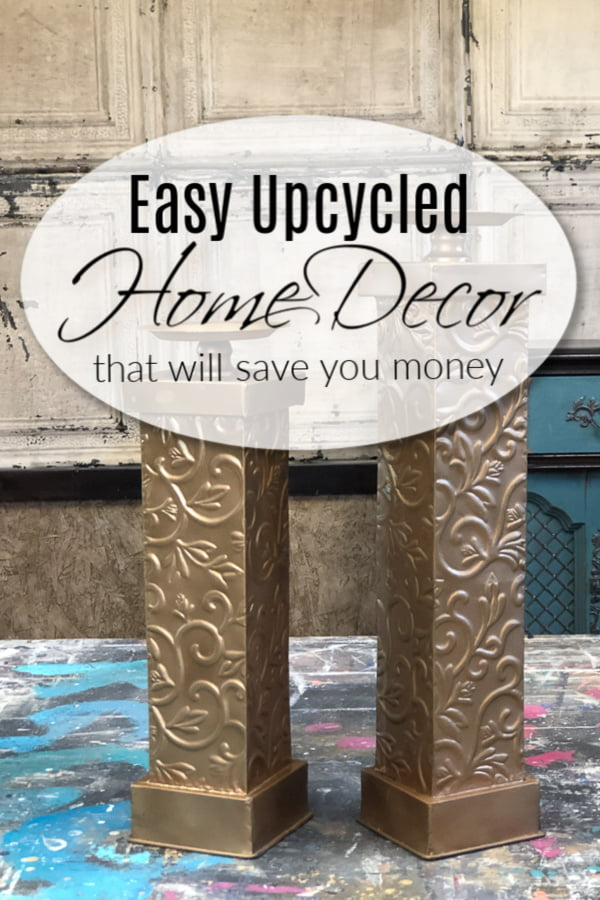 How To Easily Upcycle Home Decor To save You Money