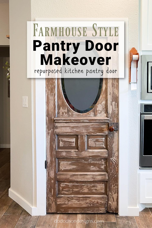 Chippy Paint Technique - Farmhouse Style Pantry Door Makeover