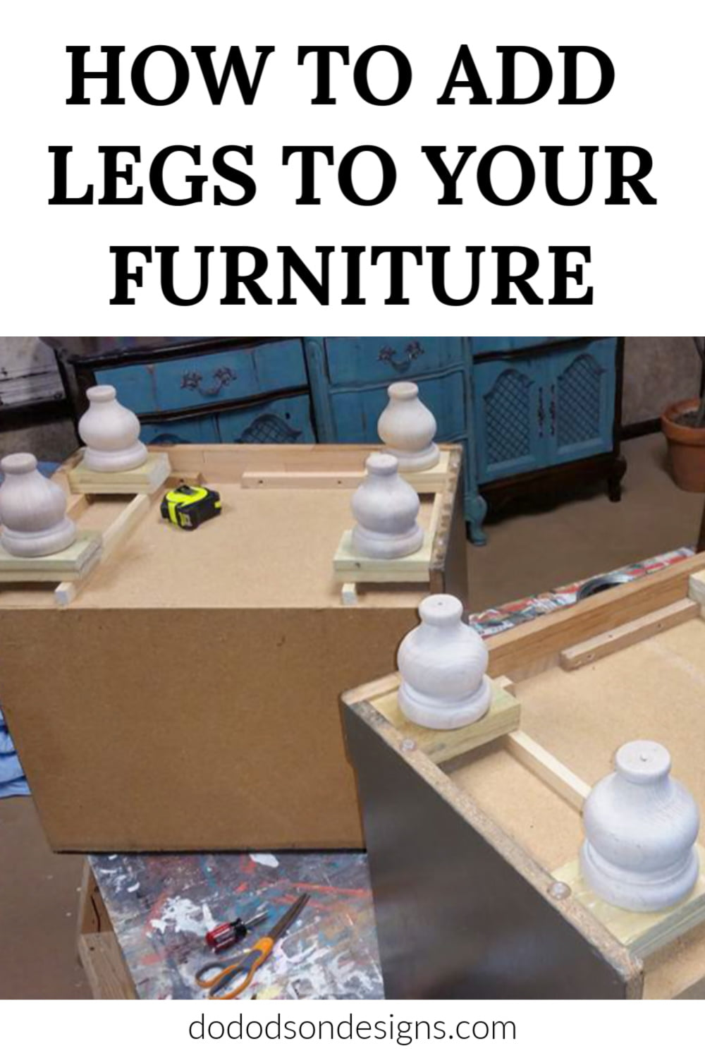 It\'s too short! Why not add legs to furniture and bring it up to date with the current styles instead of buying new? I\'ll show you how!