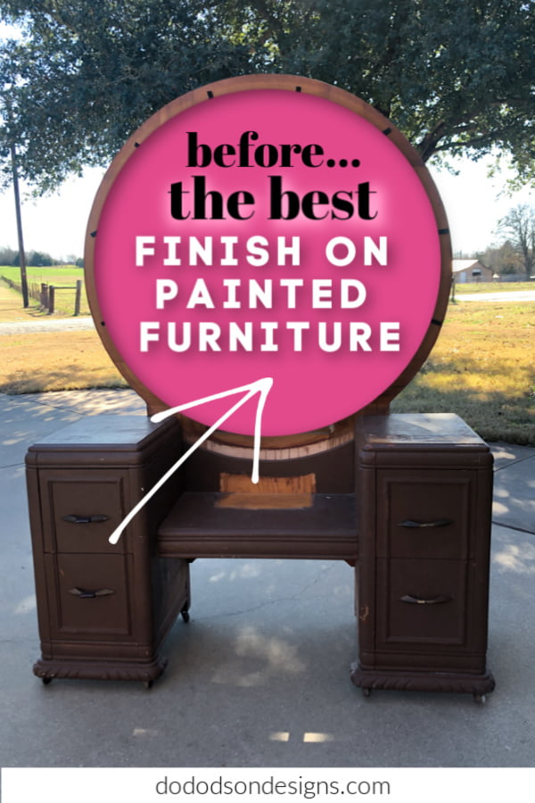 It's what we all want. Am I right? We all want the best finish on painted furniture that we can get. This is my go-to finish with chalk mineral paint.
