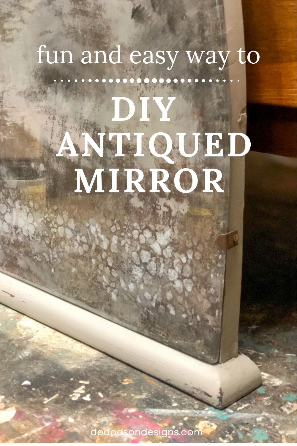 DIY Antique Mirror Tutorial- 4 Easy Steps