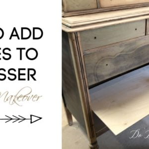 How To Add Shelves to A Dresser Furniture Makeover