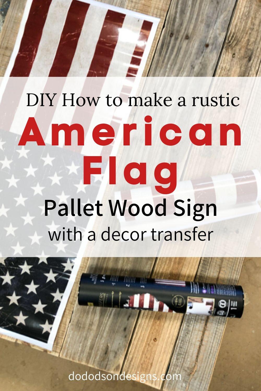 DIY American Flag Pallet Sign – Front Porch Decor