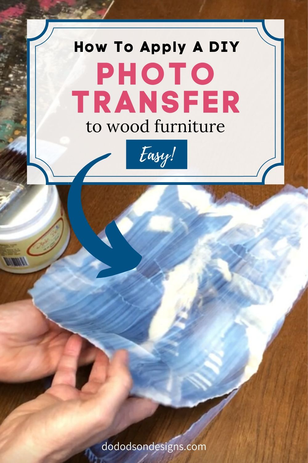 How To Add A Photo Transfer To Wood Furniture