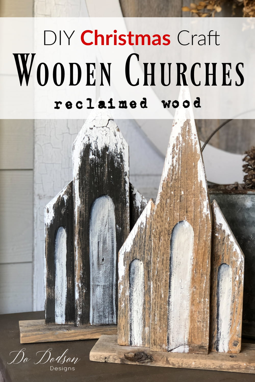 Wooden Churches - DIY Christmas Craft Decor
