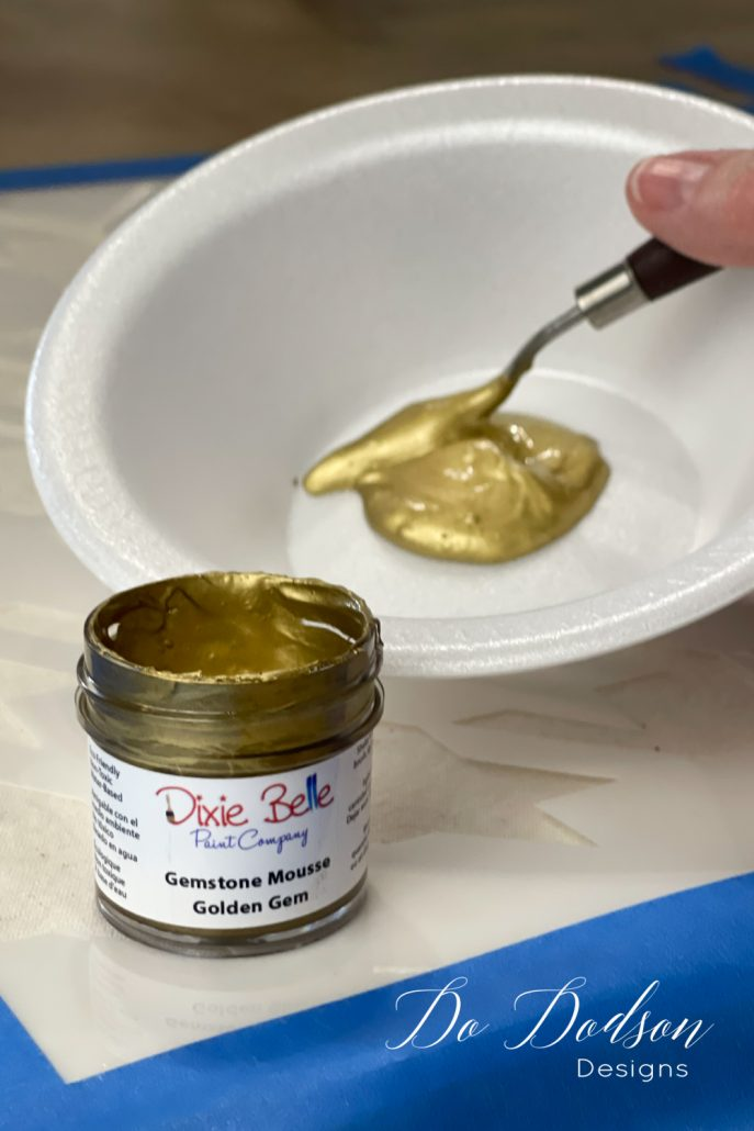 Dixie Belle Gemstone Mousse Golden Gem... works great when stenciling on fabric too.