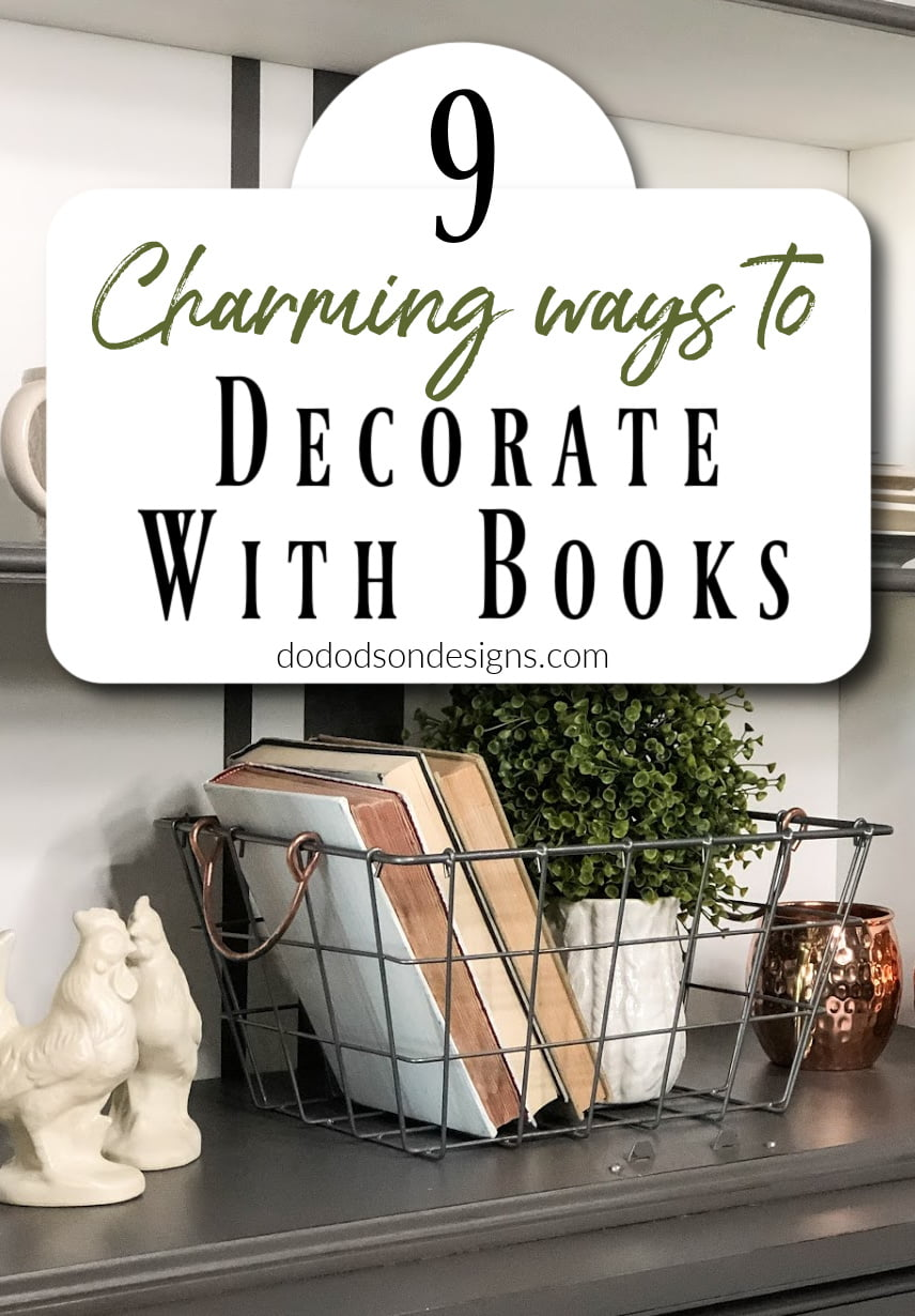 9 Charming Ways To Decorate With Books