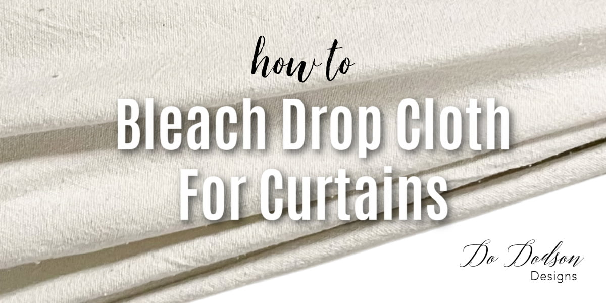 Learn how to bleach drop cloth for curtains to get the color you want. Lighter and brighter and super soft.