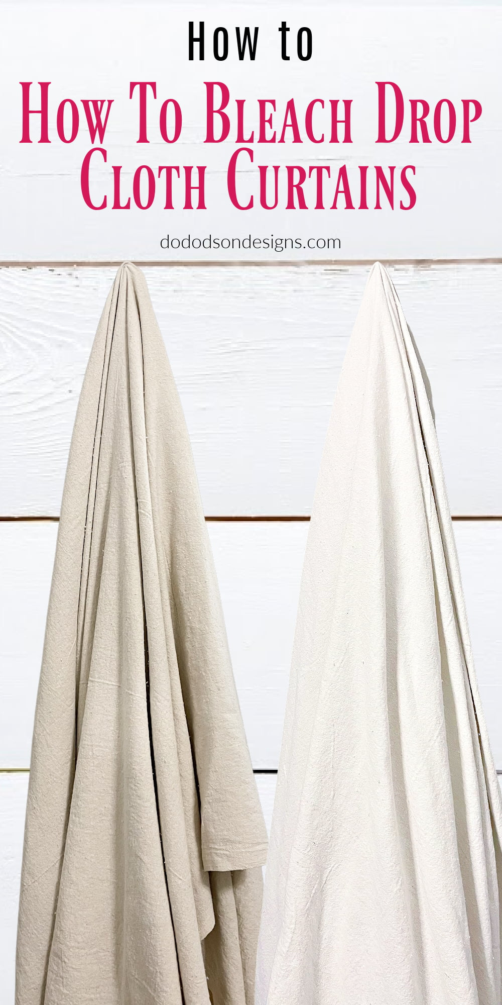 How To Bleach Drop Cloths For Curtains