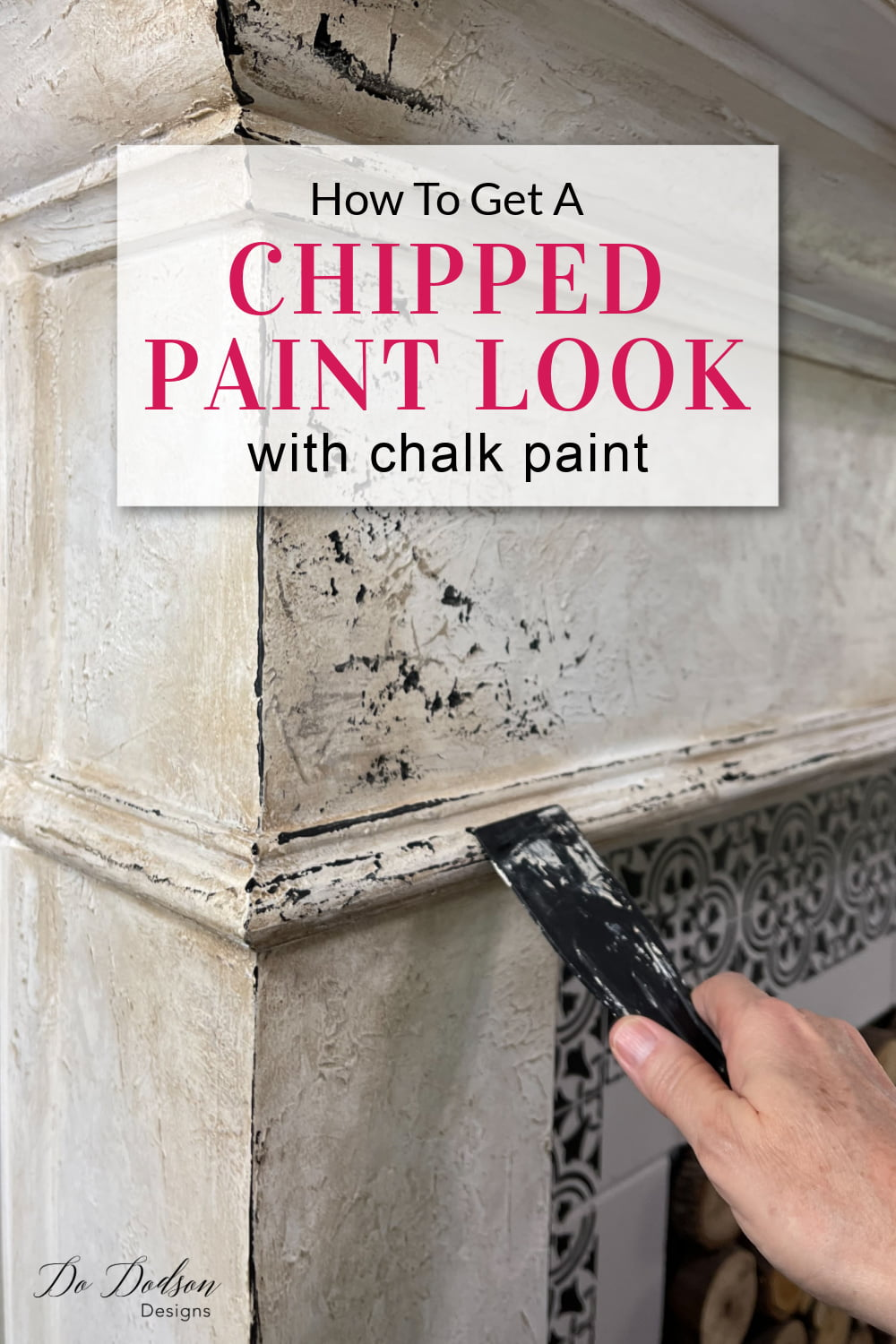 How To Get A DIY Chipped Paint Look - Fireplace Mantel Makeover