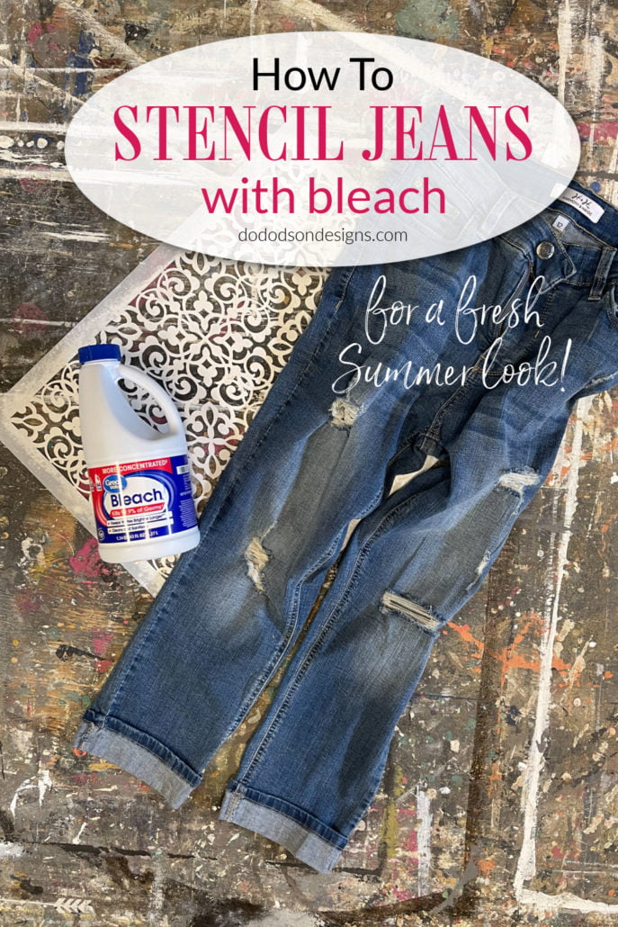 DIY Stencil Bleached Jeans For A Fresh Summer Look