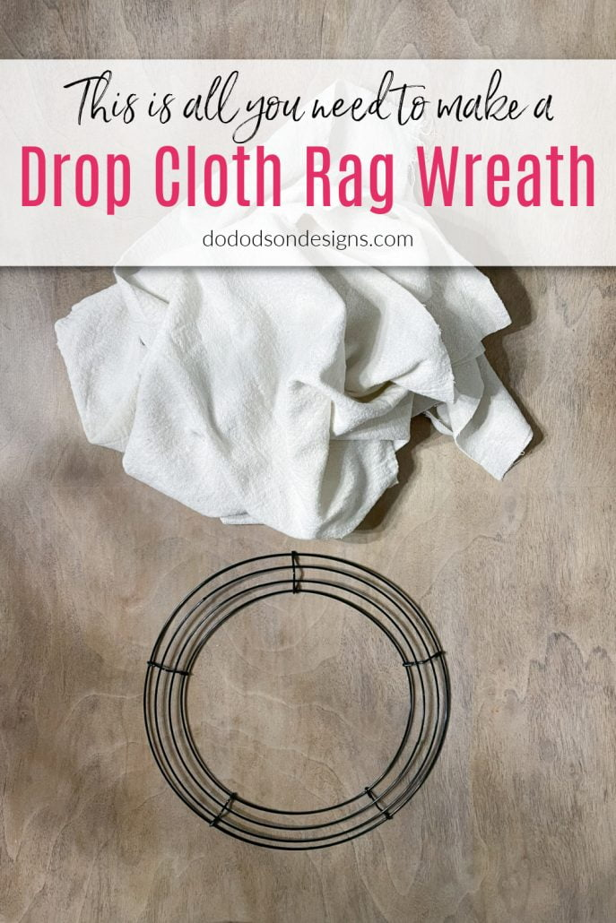 How To Make A Quick And Easy Drop Cloth Rag Wreath